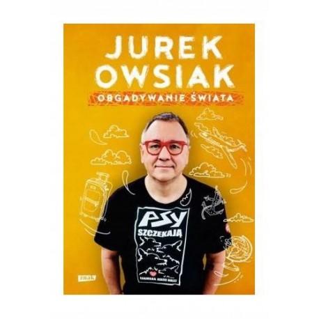 Obgadywanie świata Jerzy Owsiak