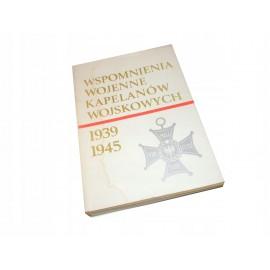 Wspomnienia wojenne Kapelanów wojskowych 1039 1945