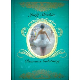 Jurij Slozkin Romans baletnicy i inne opowiadania