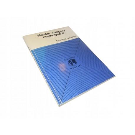 Mirosław Jurdziński Morskie kompasy magnetyczne