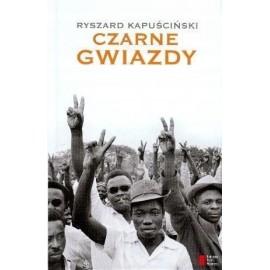 Czarne gwiazdy Ryszard Kapuściński