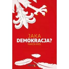 Jaka demokracja ? Marcin Król