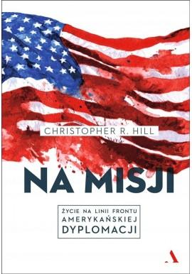 Na misji Christopher R. Hill