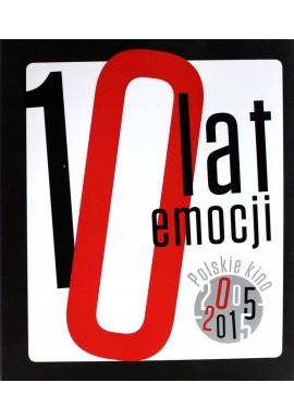 10 lat emocji Kino polskie 2005-2015 Orliński