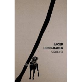Skucha Jacek Hugo-Bader