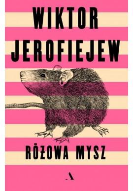 Różowa mysz Wiktor Jerofiejew