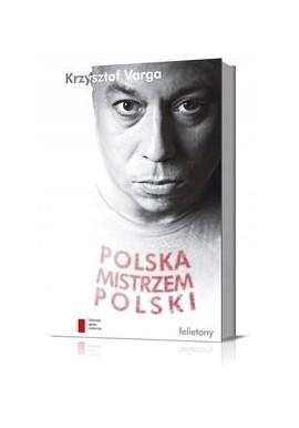 Polska mistrzem Polski Krzysztof Varga