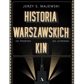 Historia warszawskich kin Jerzy S. Majewski