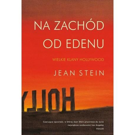 Na zachód od Edenu Jean Stein