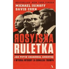 David Corn, Michael Isikoff Rosyjska ruletka