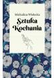 Sztuka kochania Michalina Wisłocka