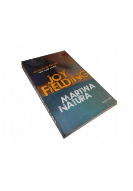Joy Fielding Martwa Natura