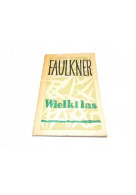 William Faulkner Wielki las