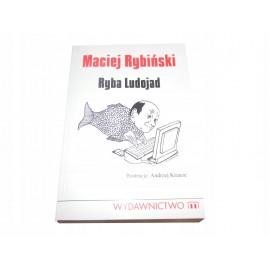 Maciej Rybiński Ryba ludojad ŁADNY EGZ