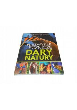 Niezwykłe lecznicze dary natury TWARDA NOWA