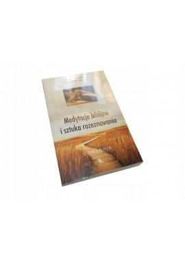 Secondin Medytacje biblijne i sztuka rozeznawania