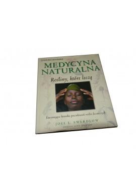 Swerdlow Medycyna Naturalna Rośliny które leczą