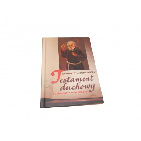 Kazimierz Synowczyk Testament Duchowy ŁADNY EGZ