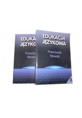 Franciszek Nowak Edukacja językowa 2 tomy