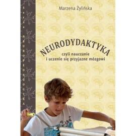 Marzena Żylińska Neurodydaktyka Nauka o mózgu