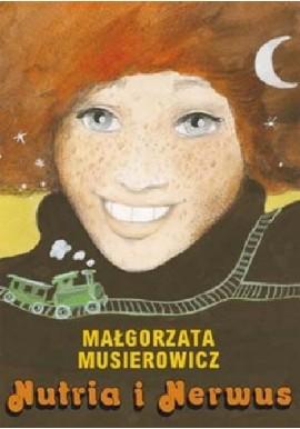 Małgorzata Musierowicz Nutria i nerwus