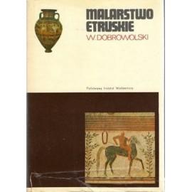 Malarstwo etruskie Witold Dobrowolski