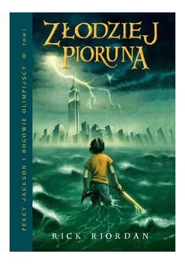 Złodziej pioruna Seria Percy Jackson i bogowie olimpijscy Tom 1 Rick Riordan