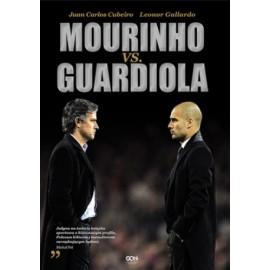Mourinho vs. Guardiola Juan Carlos Cubeiro, Leonor Gallardo