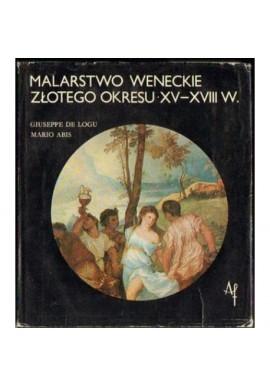 Malarstwo weneckie złotego okresu XV-XIII w. Giuseppe De Logu, Mario Abis