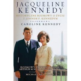Jacqueline Kennedy Historyczne rozmowy o życiu z Johnem F. Kennedym + CD Arthur M. Schlesinger jr