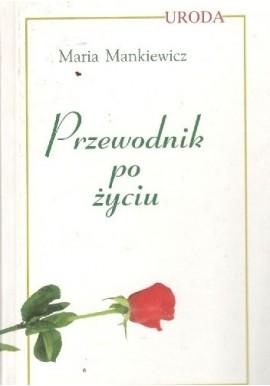 Przewodnik po życiu Maria Mankiewicz