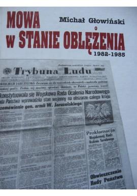 Mowa w stanie oblężenia 1982-1985 Michał Głowiński