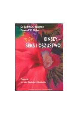 Kinsey - seks i oszustwo Dr Judith A. Reisman, Edward W. Eichel