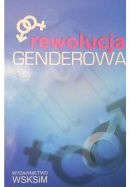 Rewolucja genderowa o. Zdzisław Klafka CSsR (red. naukowa)