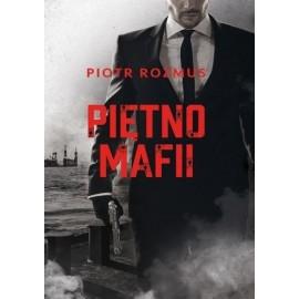 Piętno mafii Piotr Rozmus