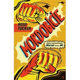 Mordobicie Wojna Marvel kontra DC - Reed Tucker