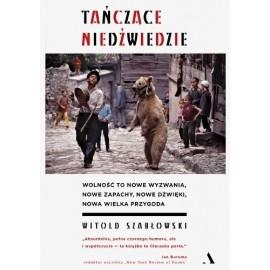 Tańczące niedźwiedzie Witold Szabłowski