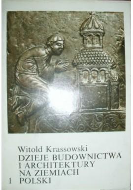 Dzieje budownictwa i architektury na ziemiach Polski Tom 1 Witold Krassowski