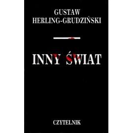 Inny świat Zapiski sowieckie Gustaw Herling-Grudziński