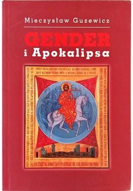 Gender i Apokalipsa Mieczysław Guzewicz