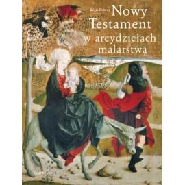 Nowy Testament w arcydziełach malarstwa Regis Debray