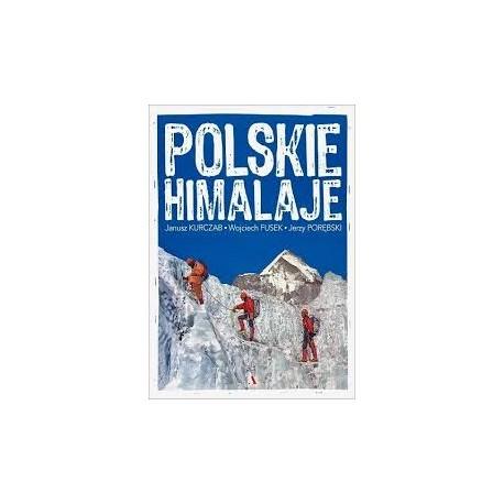 Polskie Himalaje Janusz Kurczab, Wojciech Fusek, Jerzy Porębski