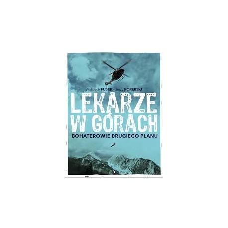 Lekarze w górach bohaterowie drugiego planu Wojciech Fusek Jerzy Porębski