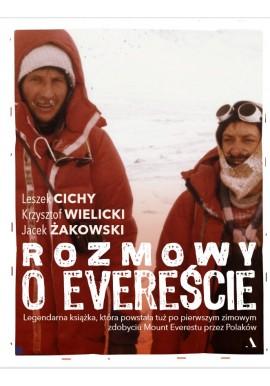 Rozmowy o Evereście Leszek Cichy Krzysztof Wielicki Jacek Żakowski
