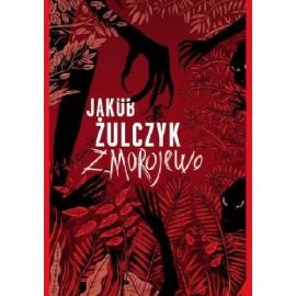 Jakub Żulczyk Zmorojewo