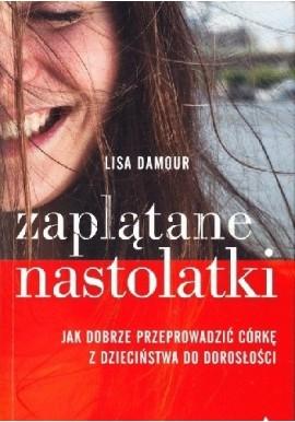 Zaplątane nastolatki Lisa Damour
