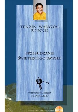Przebudzanie świetlistego umysłu + płyta CD z medytacjami Tenzin Wangyal Rinpocze