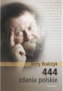 444 zdania polskie Jerzy Bralczyk