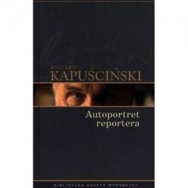 Autoportret reportera Ryszard Kapuściński
