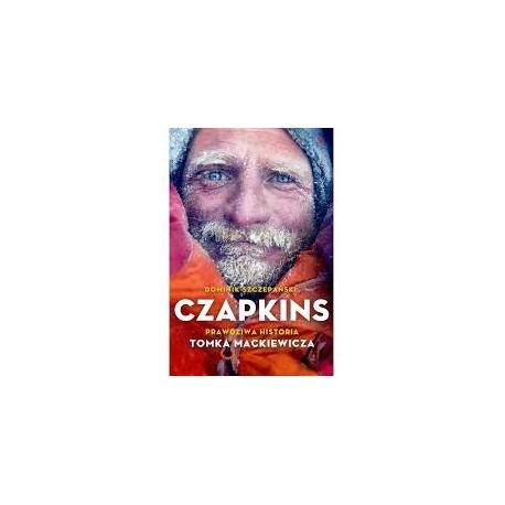 Czapkins. Prawdziwa historia Tomka Mackiewicza Czapkins. Prawdziwa historia Tomka Mackiewicza